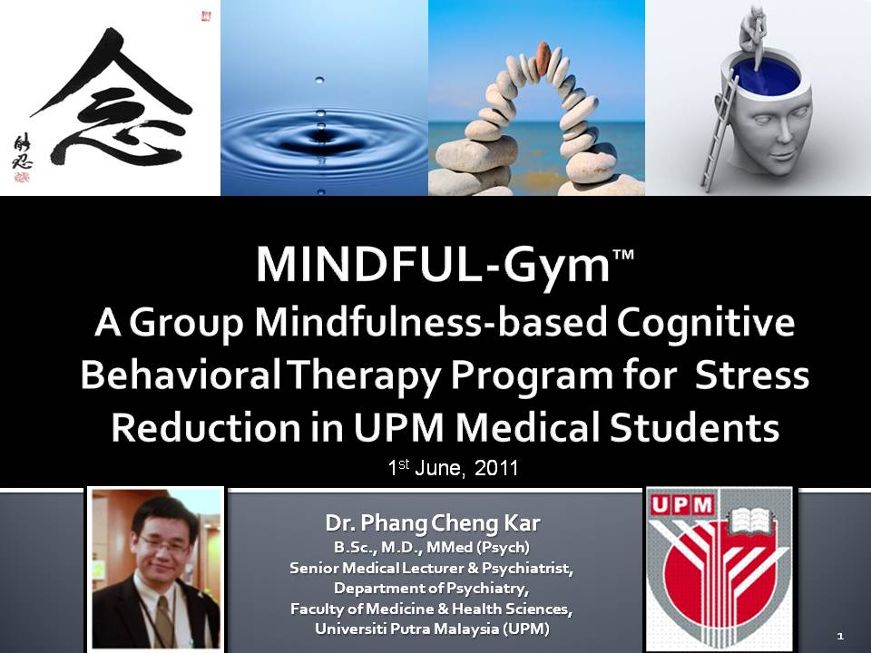 Mindful gym for medical students no worry lah be happy